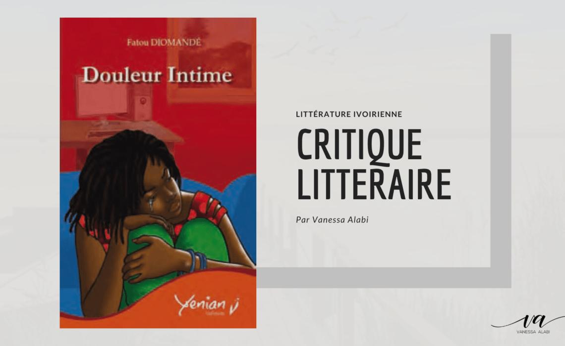 Douleur intime, Fatou Diomandé