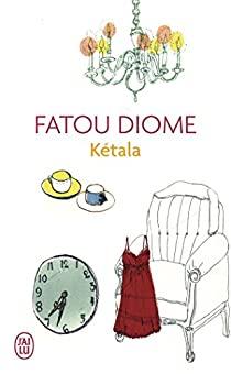 Kétala, Fatou Diome (Fiche-technique)