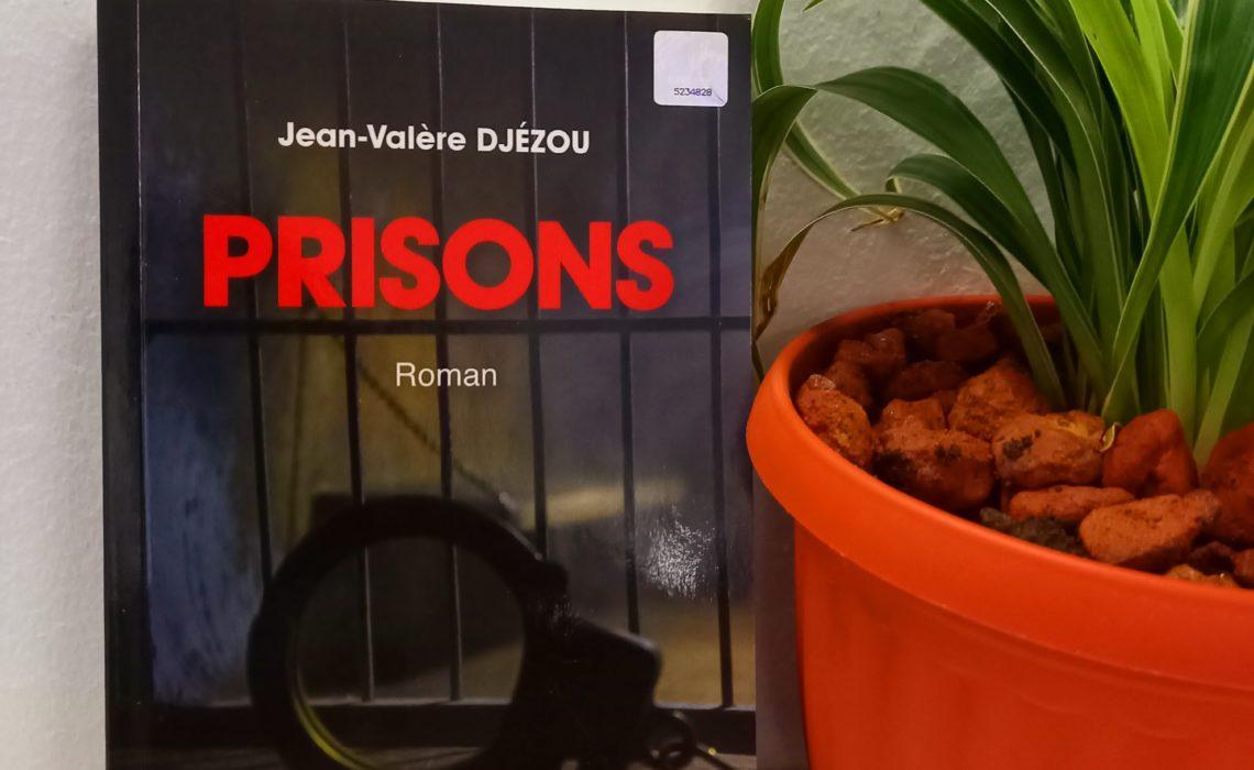 Prisons, Jean Valère Djézou (Fiche technique)